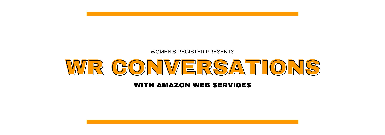 WR Conversations x Amazon Web Services
